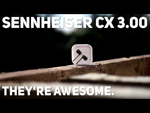 Possibly the BEST in-ear headphones I've used.    //   Sennheiser CX 3.00