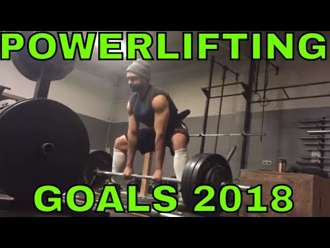 Powerlifting Training Goals for 2018