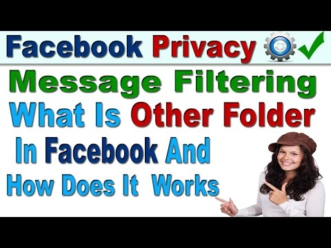 Facebook Message Filtering and What is Other Folder in Facebook and How Does It  Works In Hindi/Urdu