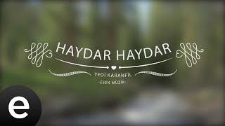 Haydar Haydar - Yedi Karanfil (Seven Cloves) - Official Audio - Esen Müzik #esenmüzik