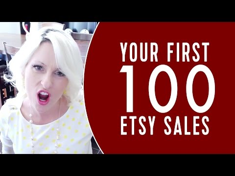 How to Start an Etsy Shop 2015 - Your First 100 Etsy Sales