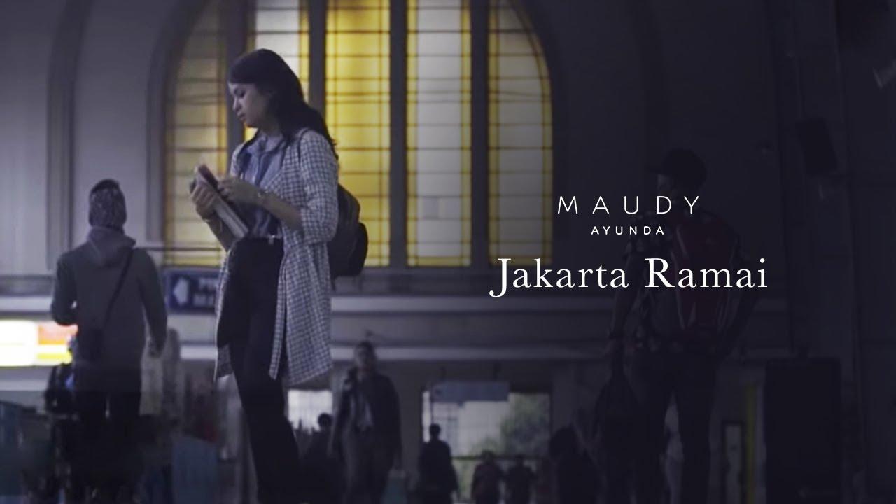 Download Maudy Ayunda - Jakarta Ramai MP3 Gratis