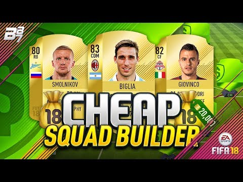 CHEAP 20K OVERPOWERED SQUAD BUILDER! | FIFA 18 ULTIMATE TEAM