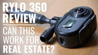 Rylo 360 Camera Review: Can 360 Videos Work for Real Estate?