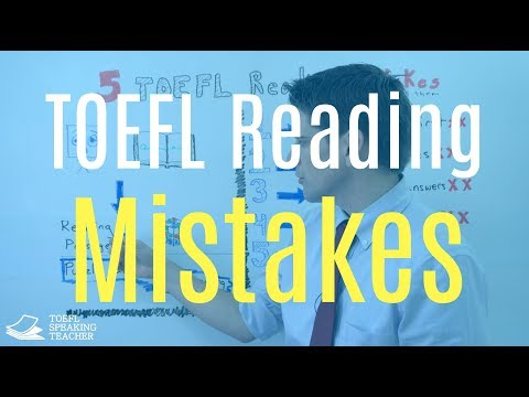 Five TOEFL Reading Mistakes  And How to Avoid Them
