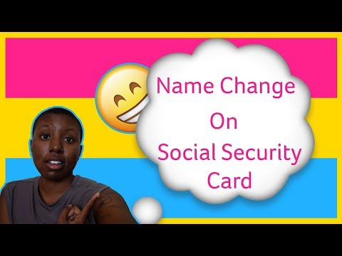 FTM: Social Security Card Name Change 2018