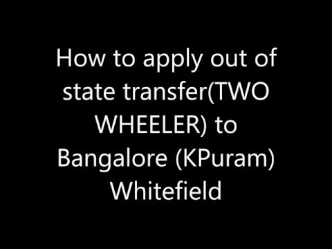 Transfer out of state vehicle at Bangalore RTO, KR Puram