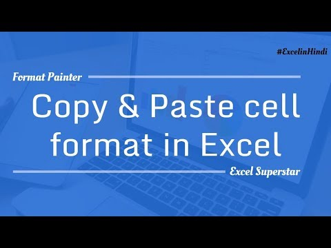 Format Painter - Copy & Paste cell format in Excel | Hindi
