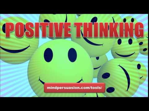 Positive Thinking   Control Your Thoughts Control Your Life