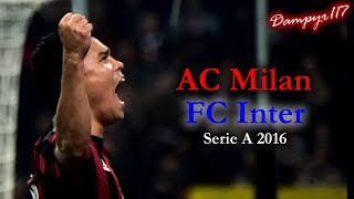 Milan - Inter 3-0 (SANDRO PICCININI) 2016