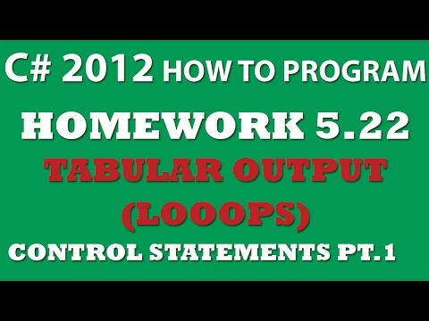 5-22 C# Tabular Output (using While loops)