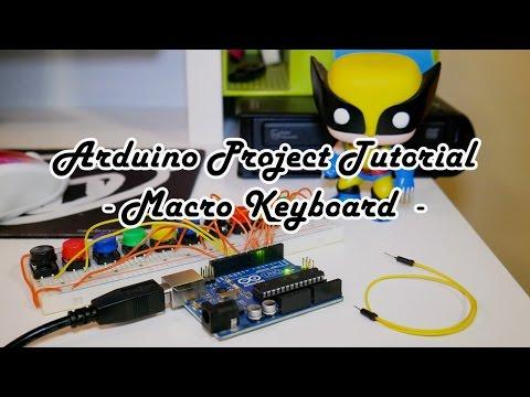 Arduino Project Tutorial: Macro Keyboard