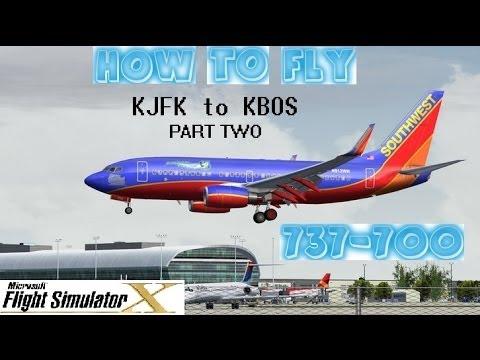 Flight Simulator X (FSX) Tutorial - How to Fly - Boeing 737-700 - KJFK to KBOS - Part 2