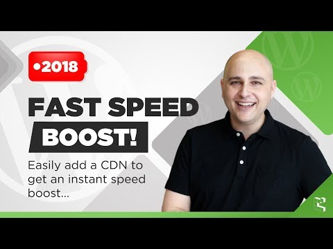 How To Speed Up Your WordPress Website With A CDN Content Delivery Network (2018)