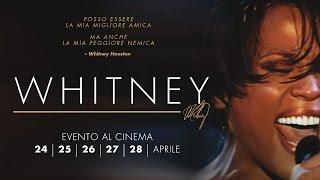 Whitney - Evento al cinema dal 24 al 28 aprile - Trailer italiano
