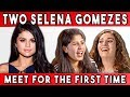 TWO SELENA GOMEZES MEET FOR THE FIRST TIME (FBE)