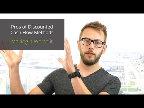 Pros of Discounted Cash Flow Methods |