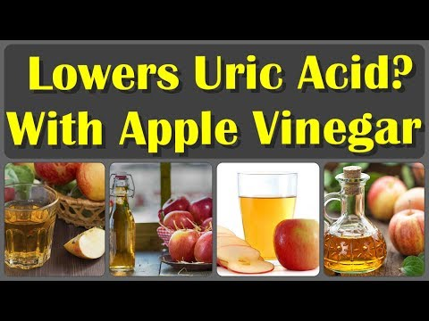 How To Apple Cider Vinegar Lowers Uric Acid Levels And Gout | Treatment And Symptoms of Uric Acid