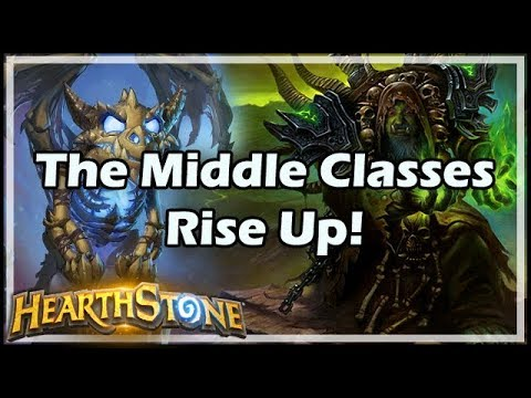[Hearthstone] The Middle Classes Rise Up!