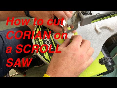 Cutting Corian or hard materials on the scroll saw
