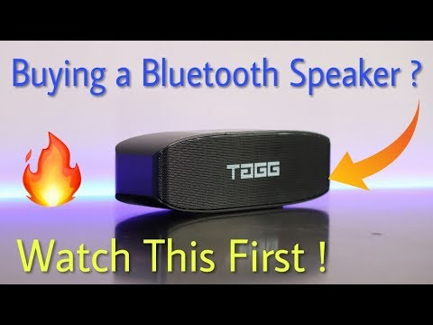 Buying a Bluetooth Speaker ? Watch This First ! TAGG