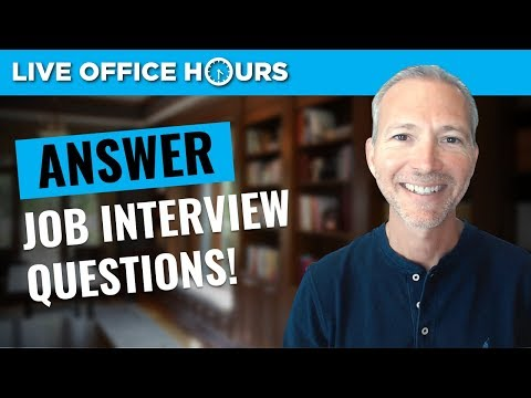 How to Answer Job Interview Questions: Live Office Hours: Andrew LaCivita