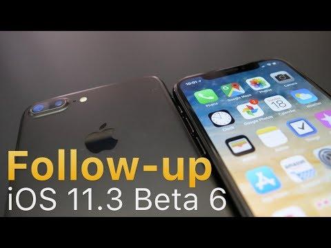 iOS 11.3 Beta 6 Follow-up