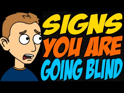 Signs You Are Going Blind