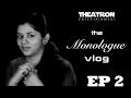 The Monologue Vlog  Ep 2  Ti Phulrani Feat Kaumudi Walokar