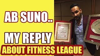 BAHUT HUA - First time ever, My Reply about fitness league