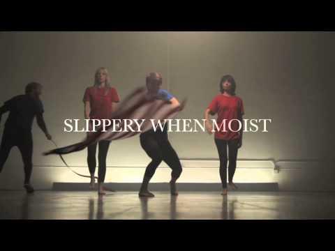 Slippery When Moist