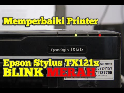 Memperbaiki Printer Epson Stylus TX121x BLINK MERAH - Mocha Passion #2