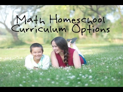 Homeschooling Math Curriculum Choices