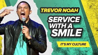 """Service With A Smile"" - Trevor Noah - (It"