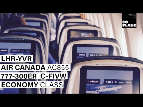 TRIP REPORT | Air Canada | 777-300ER | London Heathrow to Vancouver | Full Flight