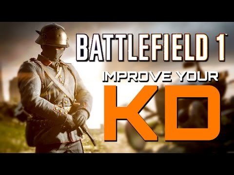 Battlefield 1: How to Improve your K/D Ratio
