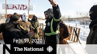 The National for Wednesday, Feb. 19 — Increased Pressure and division as blockades continue