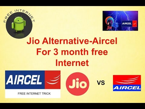 Jio Alternative-Aircel For 3 month free Internet