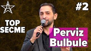 Perviz Bulbule - YENI TOP 10 SECME MEYXANA. [En kayifli kupletler #2] (ALIYEV)