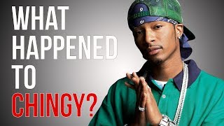 WHAT HAPPENED TO CHINGY?