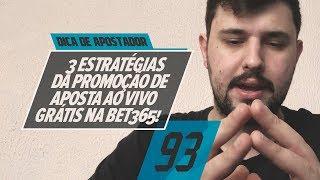 """3 Estratégias Da Promoção """"aposta Ao Vivo GrÁtis Na Bet365""""!"""