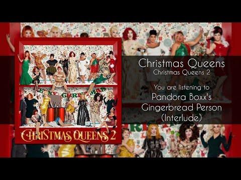 Christmas Queens - Pandora Boxx's Gingerbread Person (Interlude) [Audio]