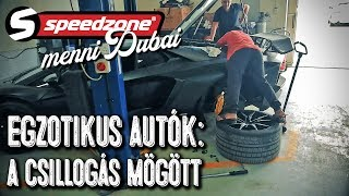 Egzotikus autók: a csillogás mögött (Speedzone menni Dubaj S05E06)