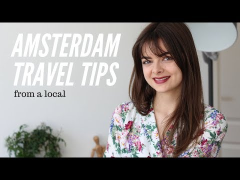 Amsterdam Travel Tips From A Local