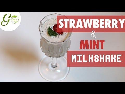 Vegan Recipe l  Strawberry and Mint Milkshake l Go Vegan Life