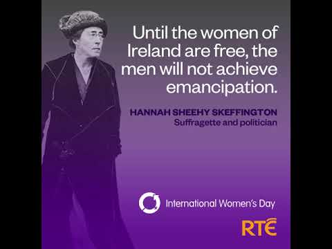 International Women's Day on RTÉ | Hannah Sheehy Skeffington