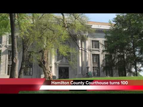 Hamilton County Courthouse turns 100 years old
