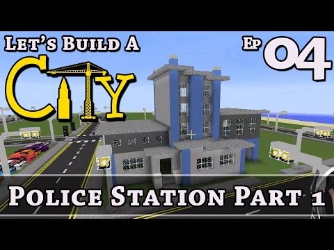 How To Build A City :: Minecraft :: Police Station P1 :: E4 :: Z One N Only