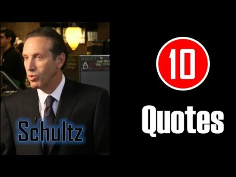 [10 Quotes] Howard Schultz - Believe in your dreams and dream big