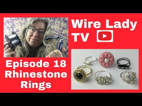 DIY Rhinestone & Button Rings: Wire Lady TV Episode 18